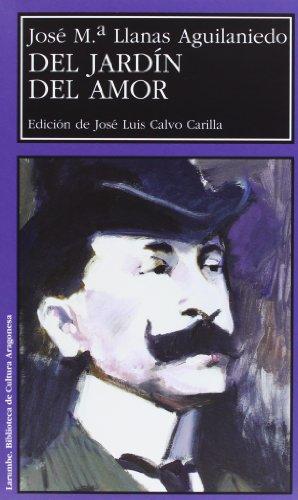 Del jardin del amor (Larumbe) (Spanish Edition): Jose Ma Llanas