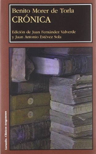 9788477336174: Crónica de Benito Morer de Torla (Larumbe)