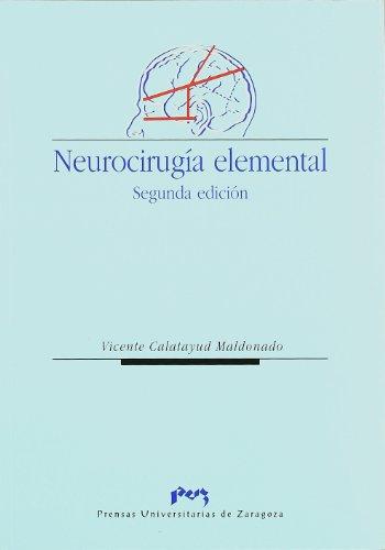 9788477336327: Neurocirugía elemental (Spanish Edition)