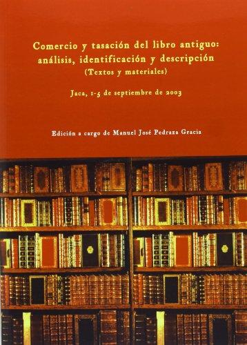 COMERCIO Y TASACION DEL LIBRO ANTIGUO: PEDRAZA GARCIA, M.