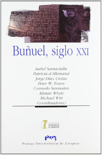 9788477336945: Buñuel, siglo XXI (Imagen y Comunicación)