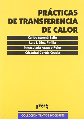 Prácticas de transferencia de calor (Paperback): Carlos Monné