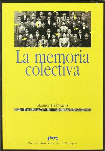 9788477337157: La memoria colectiva (Spanish Edition)