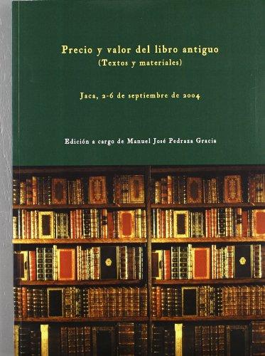 9788477337188: Precio y valor del libro antiguo (Textos y materiales) (Fuera de colección)