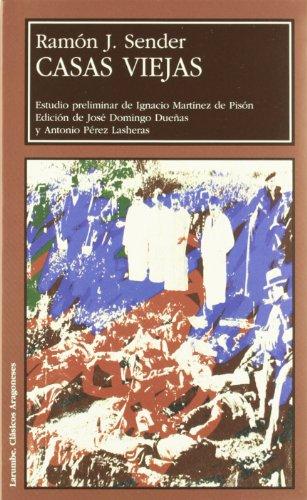 9788477337423: Casas Viejas (Larumbe Textos Aragoneses)