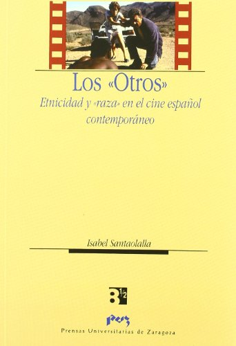 """Los """"Otros (Spanish Edition): Santaolalla Ramón, Isabel"""
