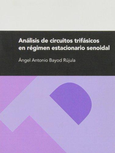 9788477337553: Analisis De Circuitos Trifasicos En Regimen Estacionario Senoidal (Textos Docentes)