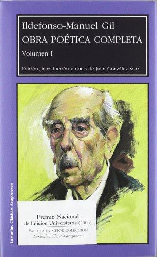Ildefonso-Manuel Gil: Obra poetica completa/ Complete Poetical: Ildefonso-manuel Gil (Editor)
