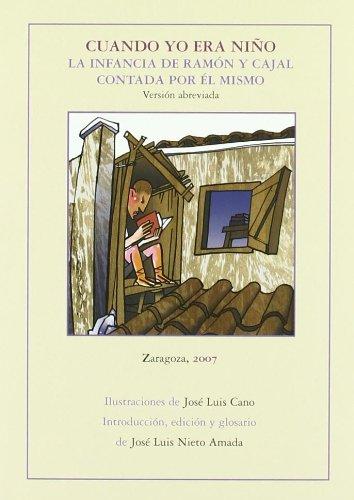 9788477338789: Cuando yo era niño. La infancia de Ramón y Cajal contada por él mismo (Larumbe chicos)