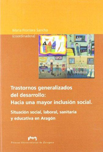 Trastornos Generalizados del Desarrollo: Hacia Una Mayor: María Frontera Sancho
