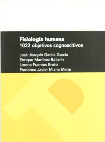 9788477339199: Fisiologia humana. 1022 objetivos cognoscitivos (Textos Docentes)