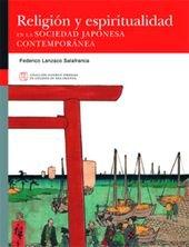 RELIGION Y ESPIRITUALIDAD EN LA SOCIEDAD JAPONESA CONTEMPORANEA: LANZACO SALAFRANCA, F.