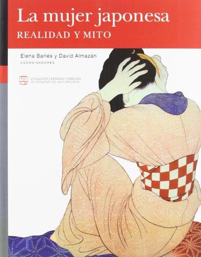 9788477339984: La mujer japonesa. Realidad y mito (Colección Federico Torralba)
