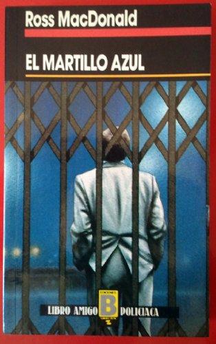 9788477351757: El Martillo Azul (Spanish Edition)