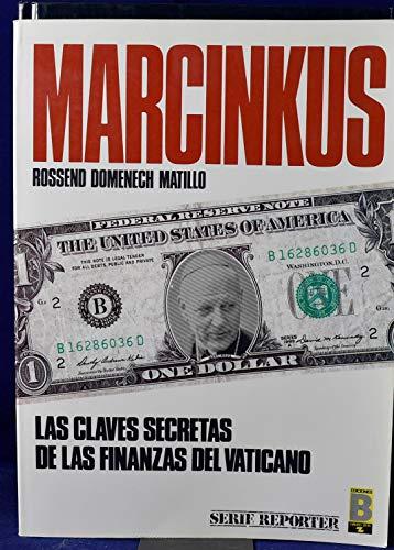 MARCINKUS. LAS CLAVES SECRETAS DE LAS FINANZAS: DOMENECH MATILLO, Rossend