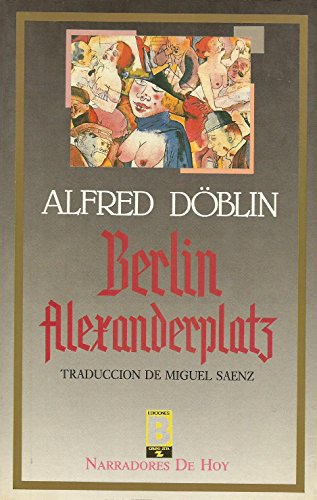 Berlín alexanderplatz: Alfred Doblin