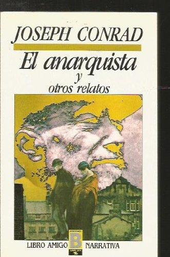 El anarquista y otros relatos: Joseph Conrad