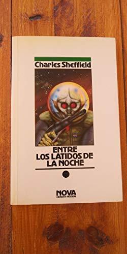 9788477359340: Entre Los Latidos de La Noche (Spanish Edition)