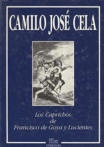 9788477370185: Los caprichos: Francisco de Goya (Sílex. Literatura)