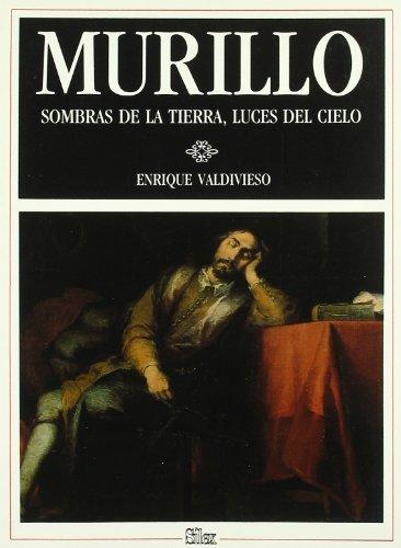 9788477370291: Murillo - Sombras de La Tierra, Luces del C (Spanish Edition)
