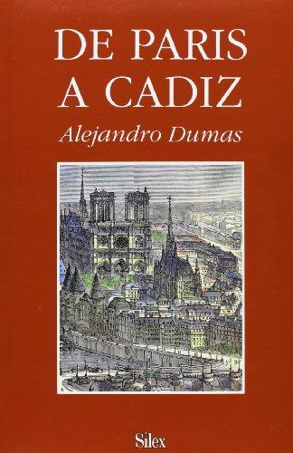 9788477370413: De París a Cádiz: Un viaje por España (Sílex Literatura)
