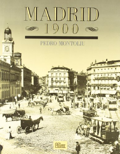 9788477370512: Madrid, 1900 (Spanish Edition)