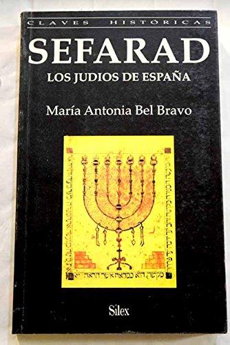 Sefarad: Los Judios de Espana: Bel Bravo, Maria Antonia