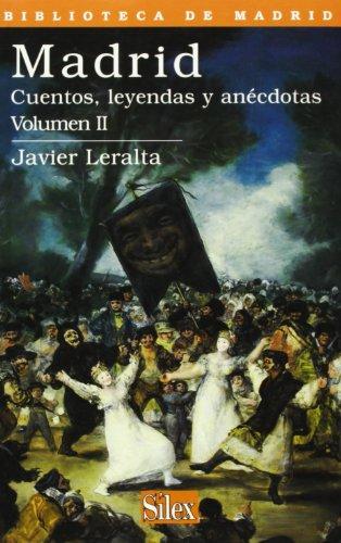 9788477371007: Madrid. Cuentos, leyendas y anécdotas. Vol. II