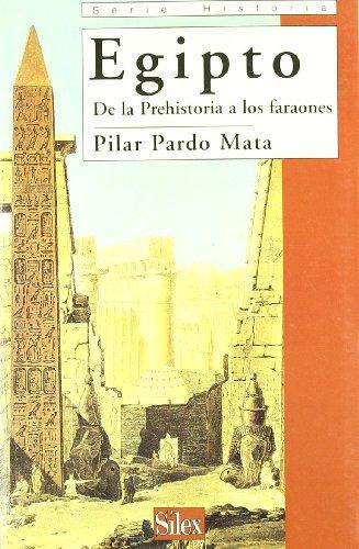 9788477371281: Egipto . De la Prehistoria a los faraones (Spanish Edition)
