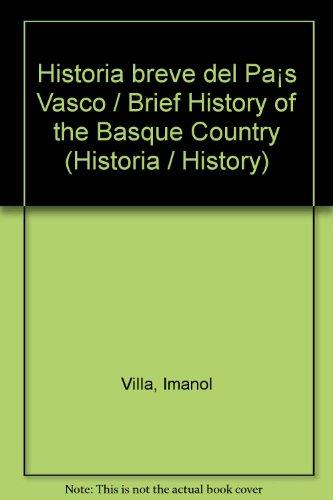 9788477371533: Historia breve del País Vasco / Brief History of the Basque Country (Historia / History) (Spanish Edition)