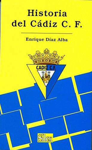 9788477371588: Historia del Cádiz F.C. (Signos)