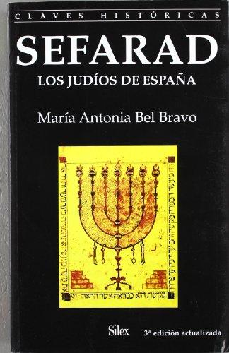 9788477371632: Sefarad: Los judíos de España (Colección claves históricas)