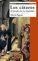 9788477371670: Los Cataros/ The Cathars: El desafio de los humildes (historia) (Spanish Edition)