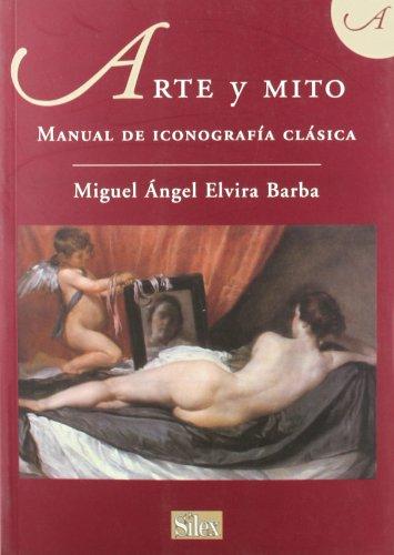 9788477371960: Arte y mito: Manual de iconografía clásica (Colección Arte)