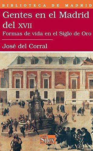 9788477372103: Gentes en el Madrid del siglo XVII