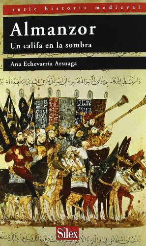 9788477374640: Almanzor: un Califa en la Sombra