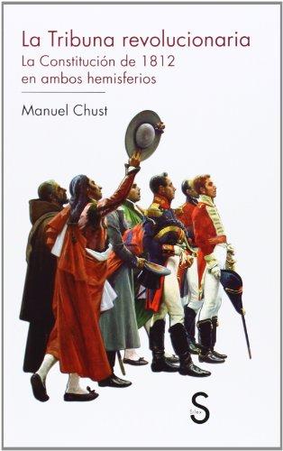9788477375784: La Tribuna revolucionaria