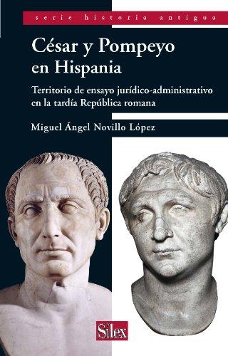 9788477375883: César Y Pompeyo En Hispania (Serie Historia Antigua)