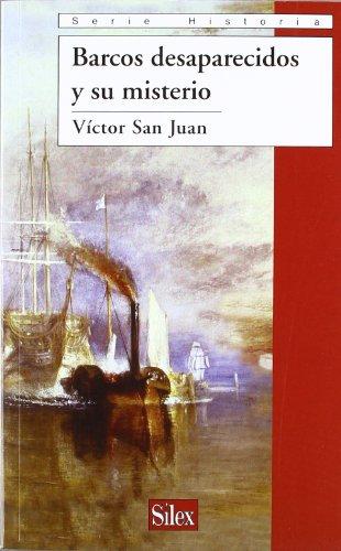 9788477375982: Barcos desaparecidos y su misterio (Serie Historia)
