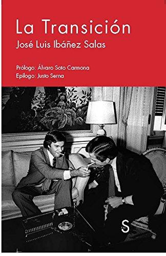 La Transición: Ibáñez Salas, José
