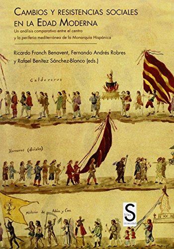 9788477378655: Cambios Y Resistencias Sociales En La Edad Moderna (Sílex Universidad)