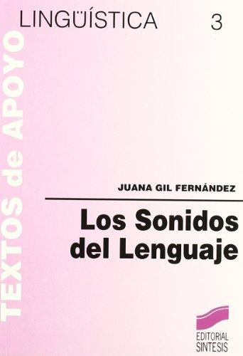 9788477380054: Sonidos del Lenguaje, Los (Spanish Edition)