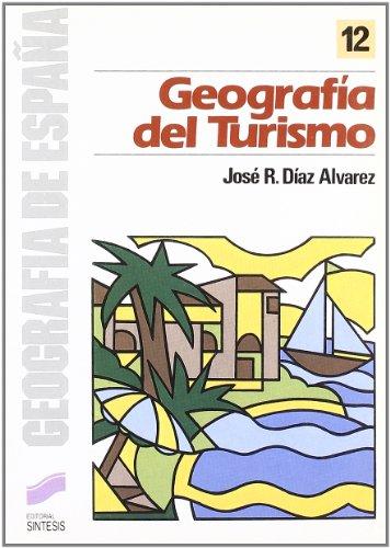 Geografia Del Turismo: Jos Ramn Daz