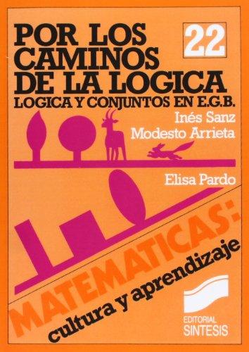 Por Los Caminos de La Logica (Paperback): Elisa Pardo, Ines