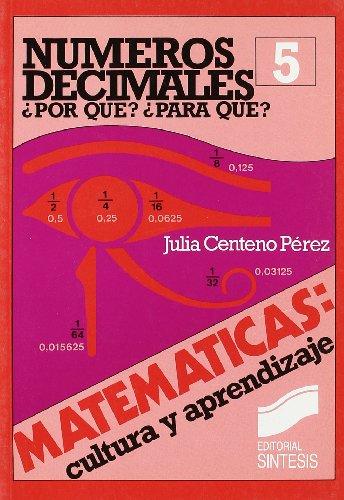 Numeros Decimales - Por Que y Para: Centeno Perez, Julia