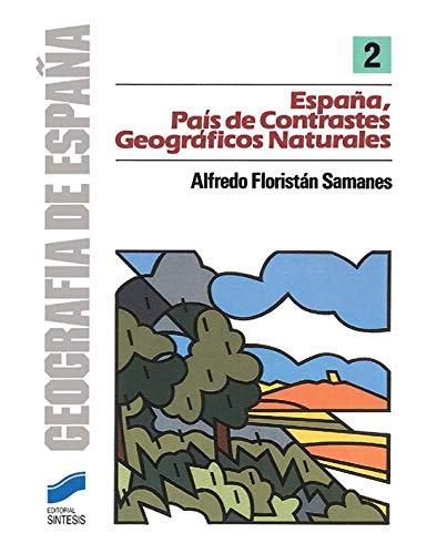 9788477380344: España, país de contrastes geográficos (Geografía de España)