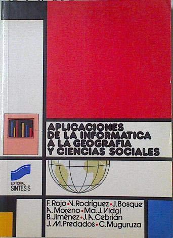 9788477380405: Aplicaciones de la informática a la geografía y ciencias sociales