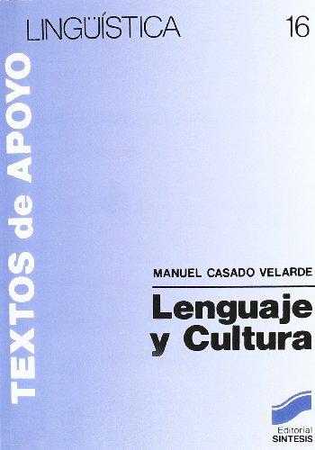 Lenguaje y Cultura - La Etnolinguistica: Casado Velarde, Manuel