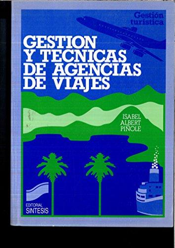 9788477380542: GESTION Y TECNICAS DE AGENCIAS DE VIAJES