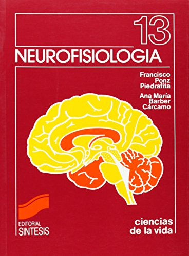 9788477380702: Neurofisiologia 13 (Spanish Edition)